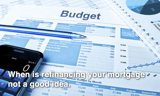 383_When_is_refinancing_your_mortgage_not_a_good_idea